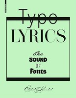 Typo Lyrics – The Sound of Fonts
